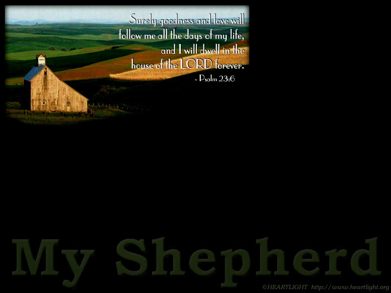 Quot My Shepherd Quot Powerpoint Background Of Psalm 23 6